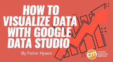 Visualize Data With Google Data Studio